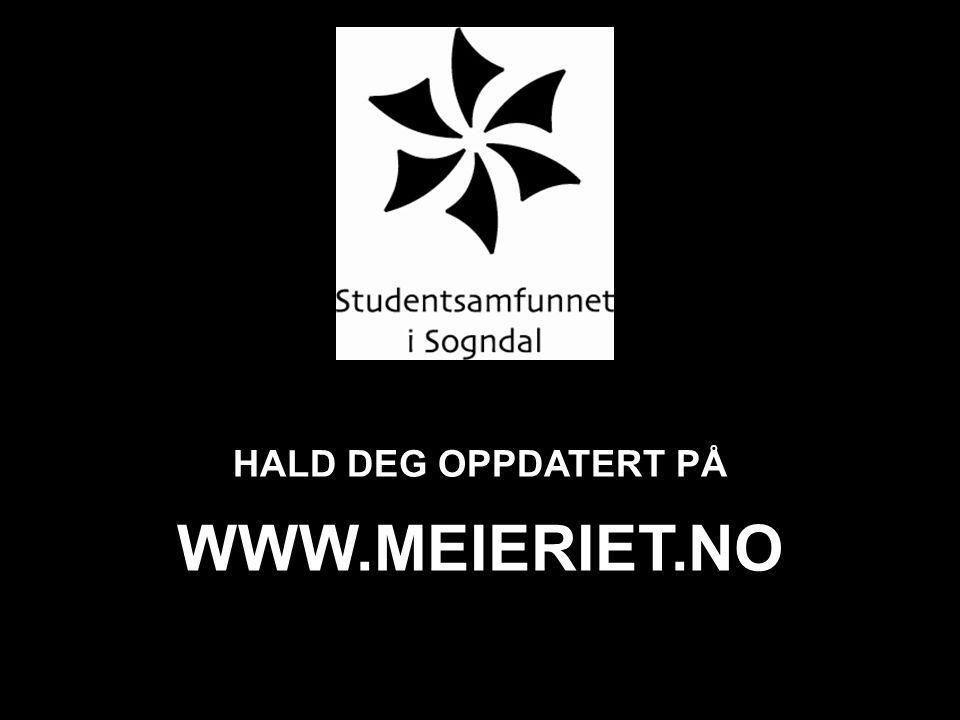 WWW.MEIERIET.NO HALD DEG OPPDATERT PÅ