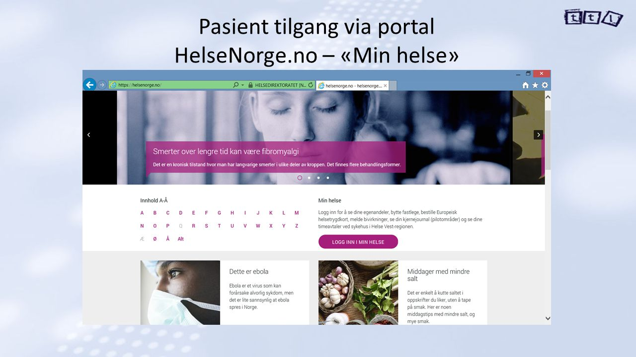 Pasient tilgang via portal HelseNorge.no – «Min helse»