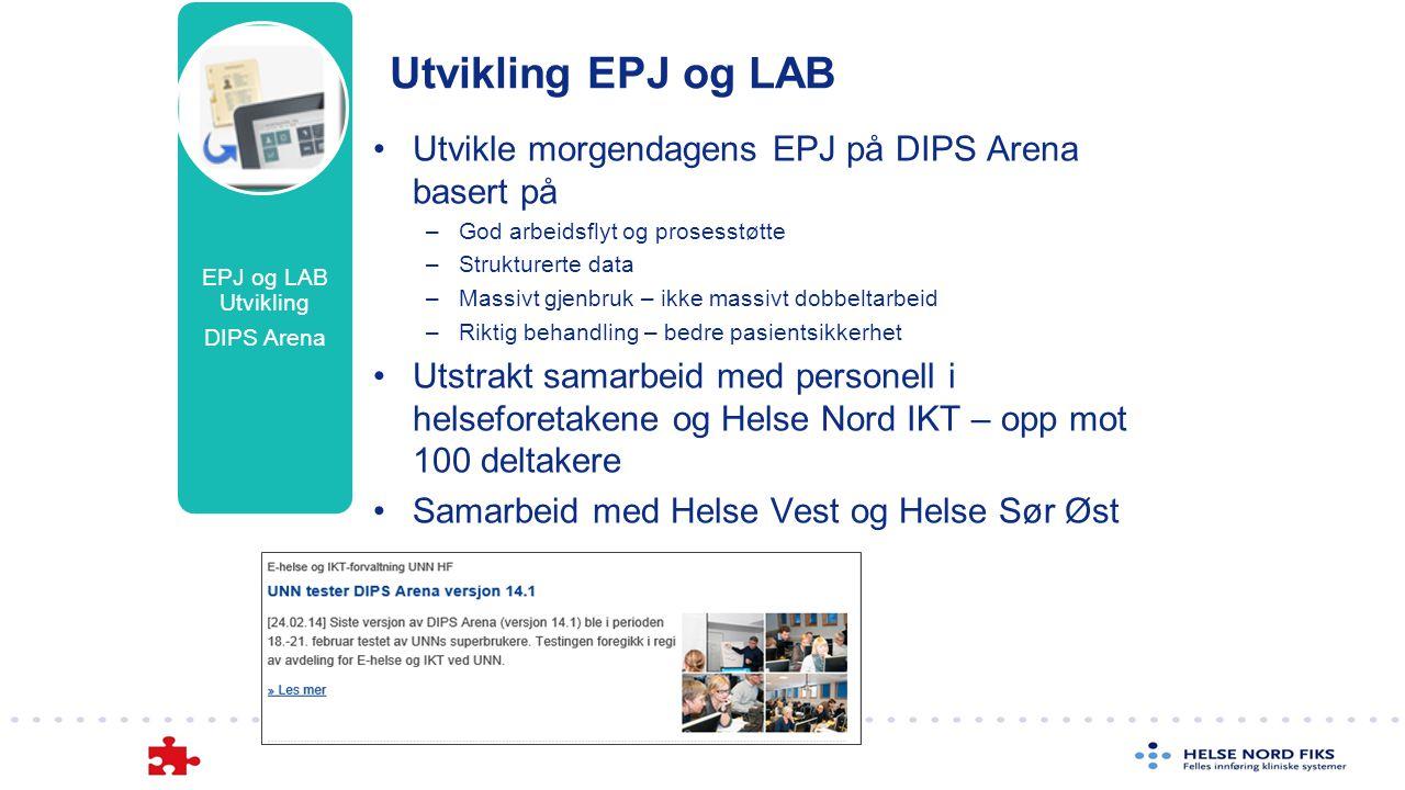 Utvikle morgendagens EPJ på DIPS Arena basert på –God arbeidsflyt og prosesstøtte –Strukturerte data –Massivt gjenbruk – ikke massivt dobbeltarbeid –R