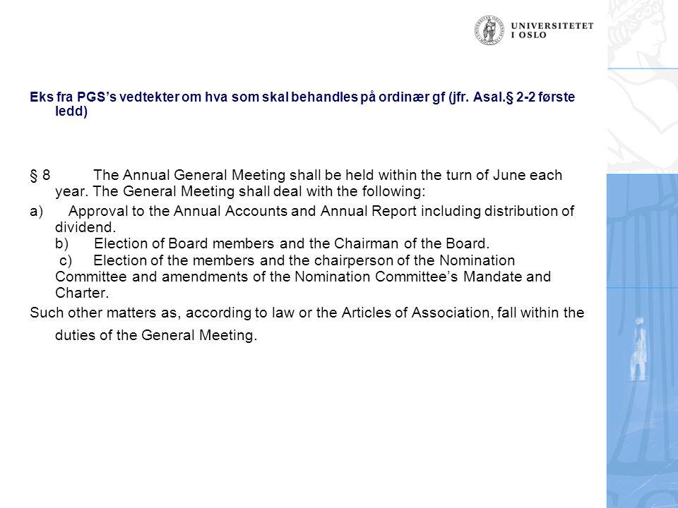 14.Organisasjon og representasjon (forts.) Ekstraordinær generalsforsamling, jfr.