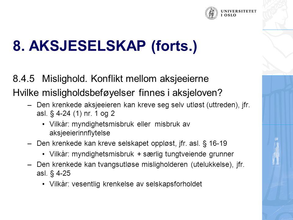 8.AKSJESELSKAP (forts.) –Den krenkede kan kreve erstatning, jfr.