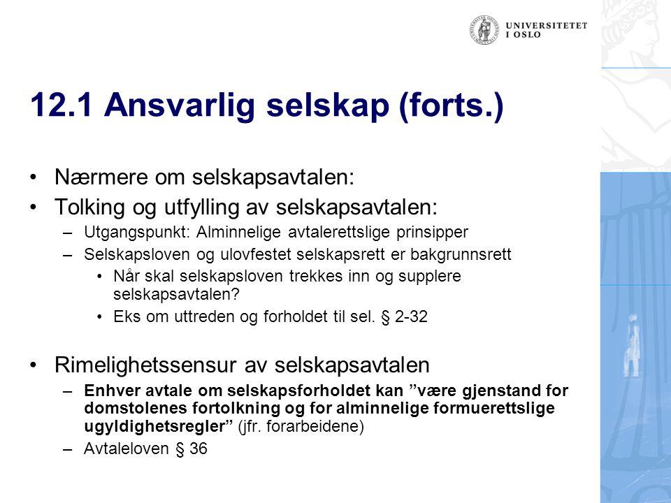 12.1 Ansvarlig selskap (forts.) Rt.
