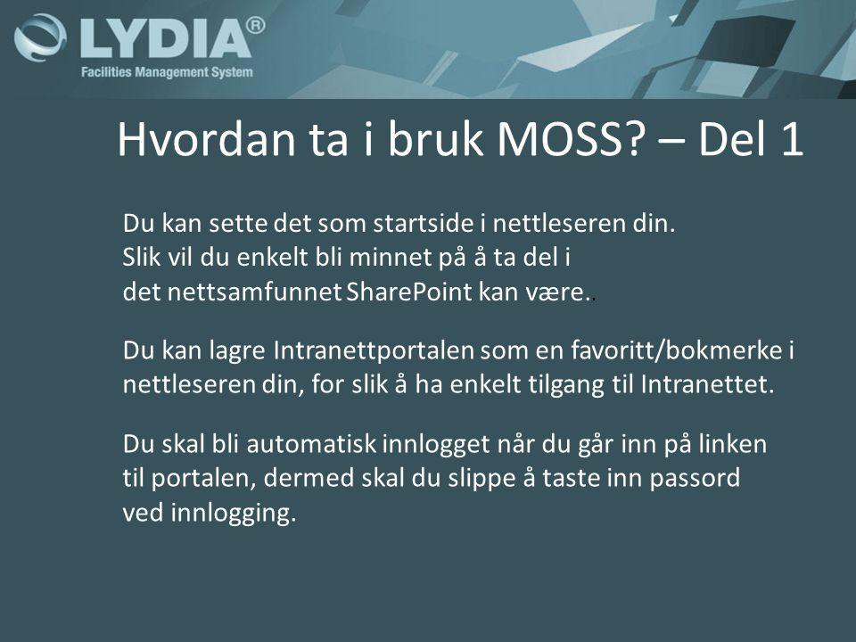 Intranettportalen Portalen finner du på denne siden: http://burns:2763/sites/intranet/Sider/Default.aspx Hvordan ta i bruk MOSS.