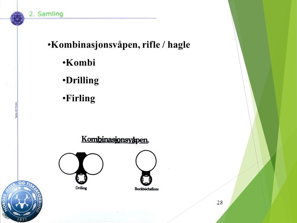 28 Kombinasjonsvåpen, rifle / hagle Kombi Drilling Firling