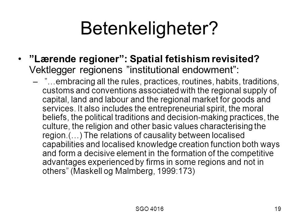 SGO 401619 Betenkeligheter. Lærende regioner : Spatial fetishism revisited.