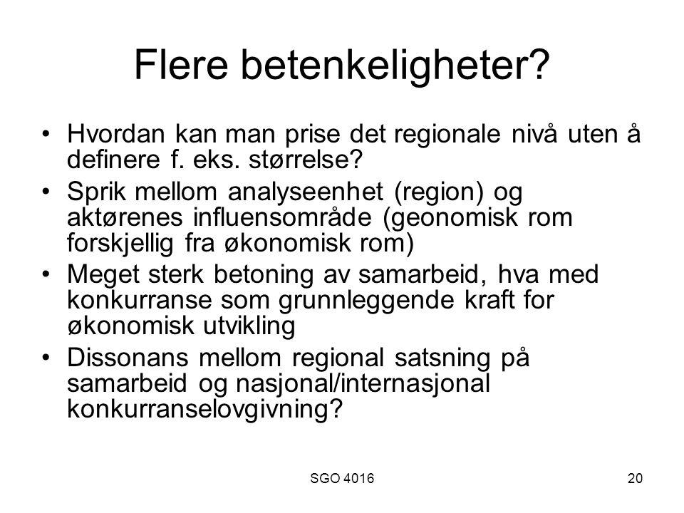 SGO 401620 Flere betenkeligheter. Hvordan kan man prise det regionale nivå uten å definere f.