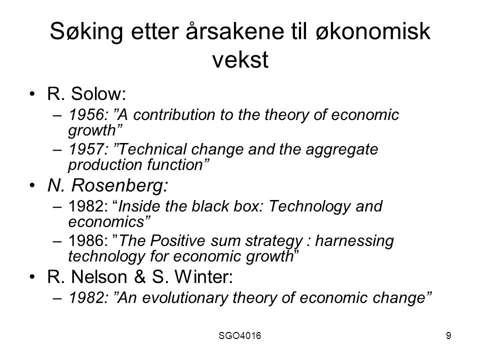 SGO40169 Søking etter årsakene til økonomisk vekst R.