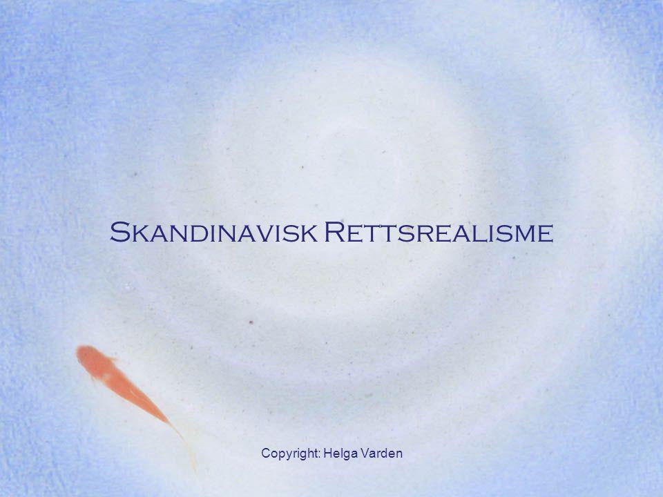 Copyright: Helga Varden Skandinavisk Rettsrealisme