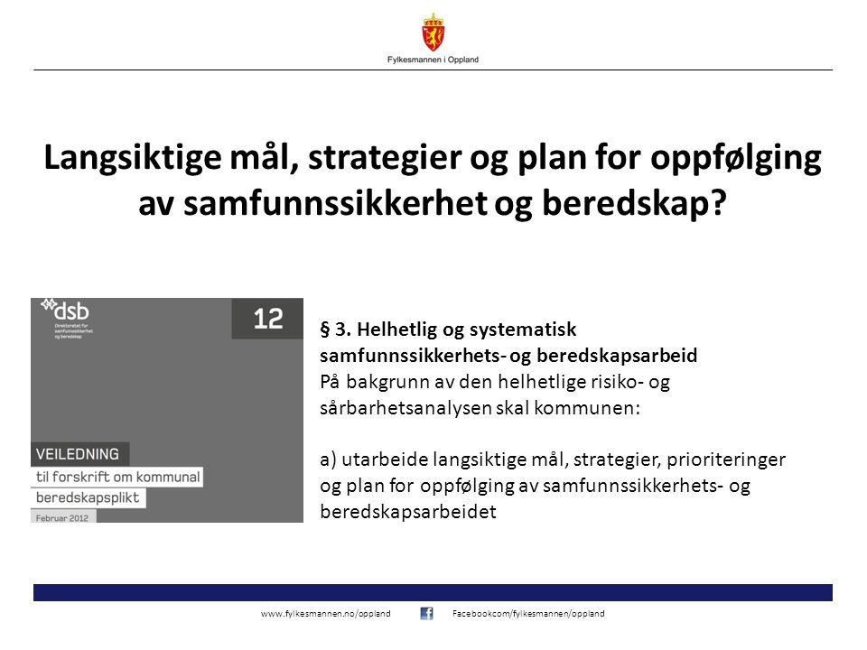 www.fylkesmannen.no/opplandFacebookcom/fylkesmannen/oppland Hvordan lage gode målsettinger.