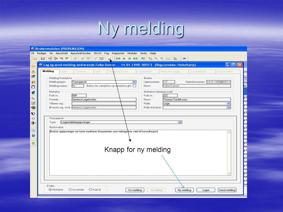 Ny melding Knapp for ny melding
