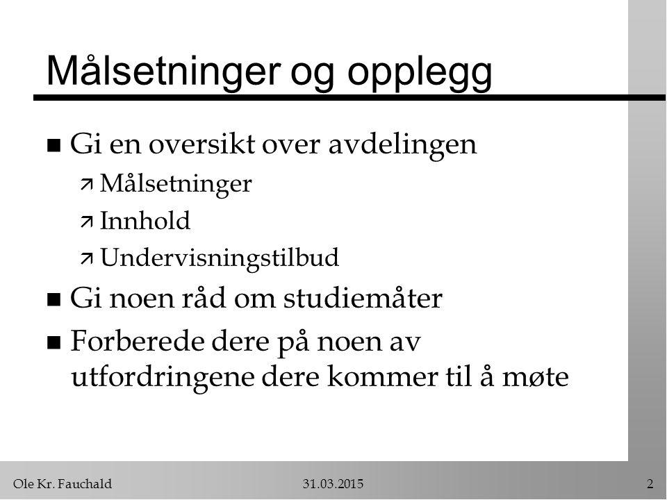 Ole Kr.Fauchald31.03.201513 Forskjeller på priv.r.