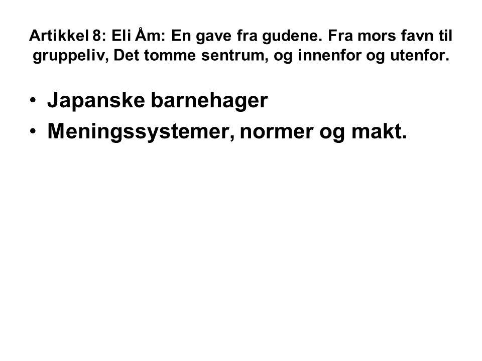 Artikkel 8: Eli Åm: En gave fra gudene.