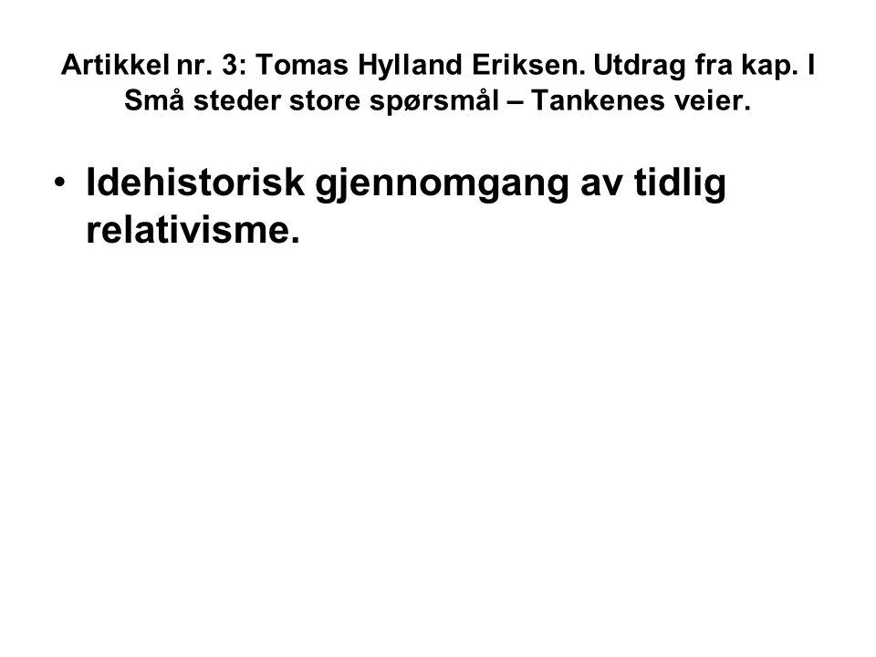 Artikkel nr. 3: Tomas Hylland Eriksen. Utdrag fra kap.