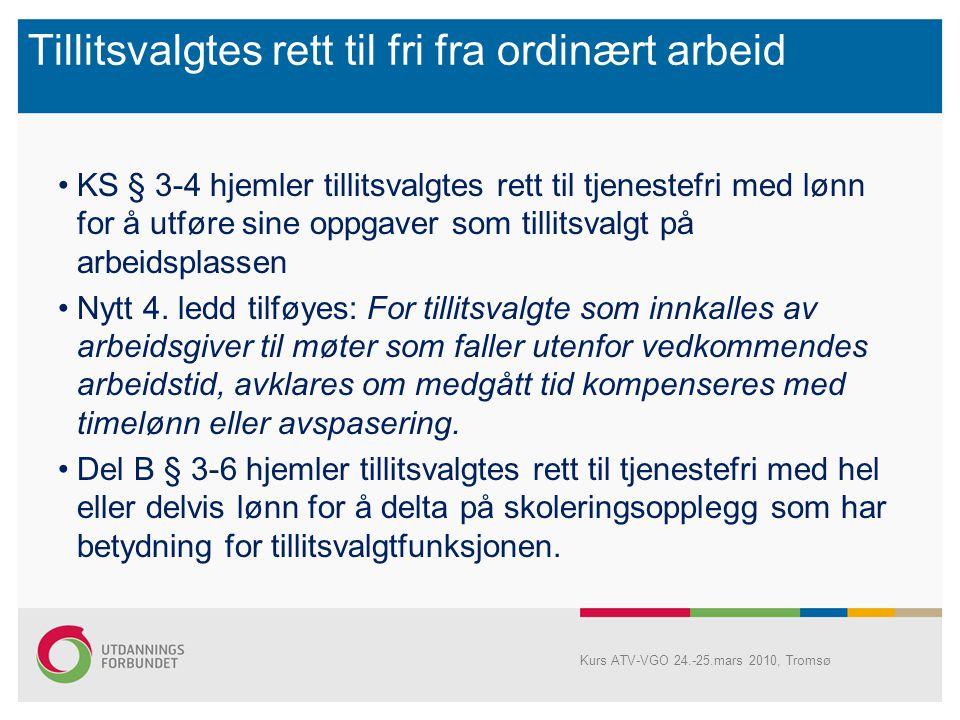 Arbeidsgiver og tillitsvalgtes rettigheter og plikter § 3-2: Tillitsvalgte rettigheter og plikter: -Drøfte/forhandle om spørsmål ved lønns- og arbeids