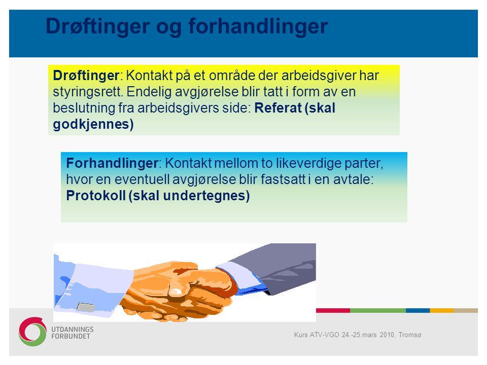 Styringsretten begrenses av: Lover: Arbeidsmiljøloven Ferieloven Opplæringsloven Barnehageloven Likestillingsloven Arbeidstvistloven Avtaler Tariffavt