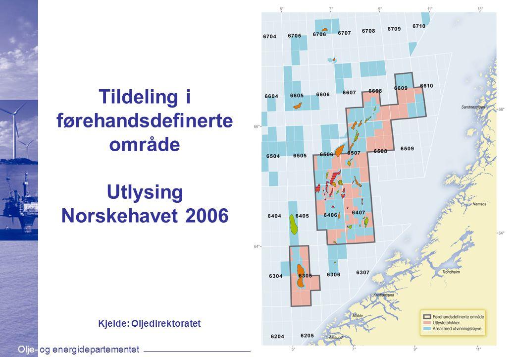 Olje- og energidepartementetwww.oed.dep.no Tildeling i førehandsdefinerte område Utlysing Norskehavet 2006 Kjelde: Oljedirektoratet