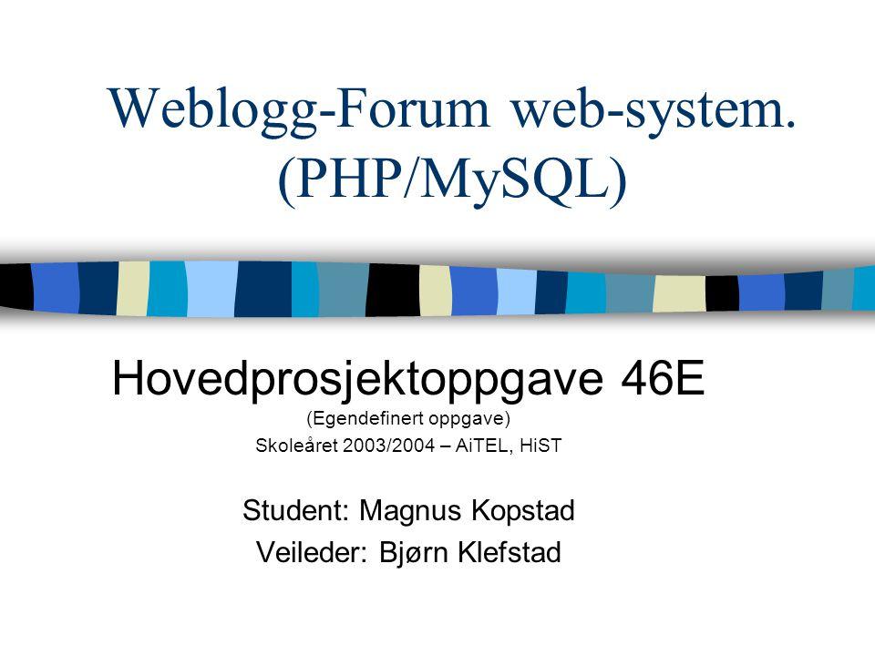 Weblogg-Forum web-system.