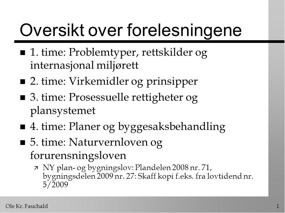 Ole Kr.Fauchald32 Hovedelementer i pbl. 1.