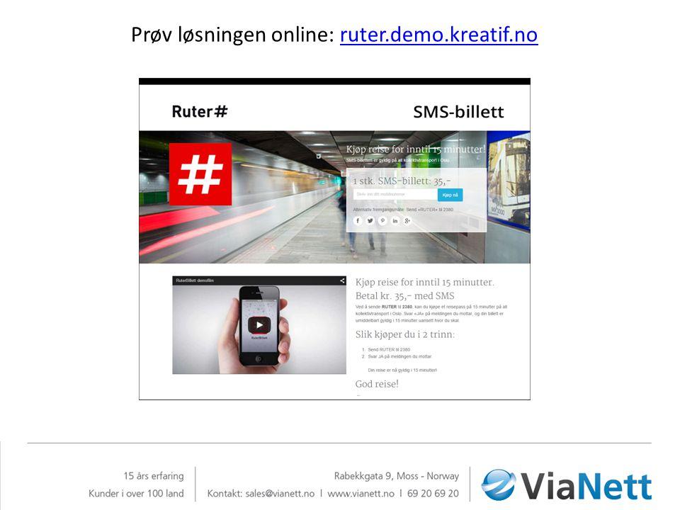Prøv løsningen online: ruter.demo.kreatif.noruter.demo.kreatif.no