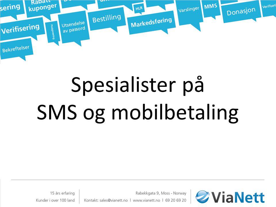 Spesialister på SMS og mobilbetaling