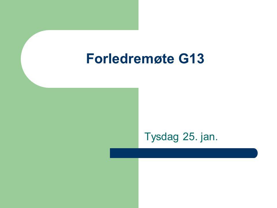 Forledremøte G13 Tysdag 25. jan.
