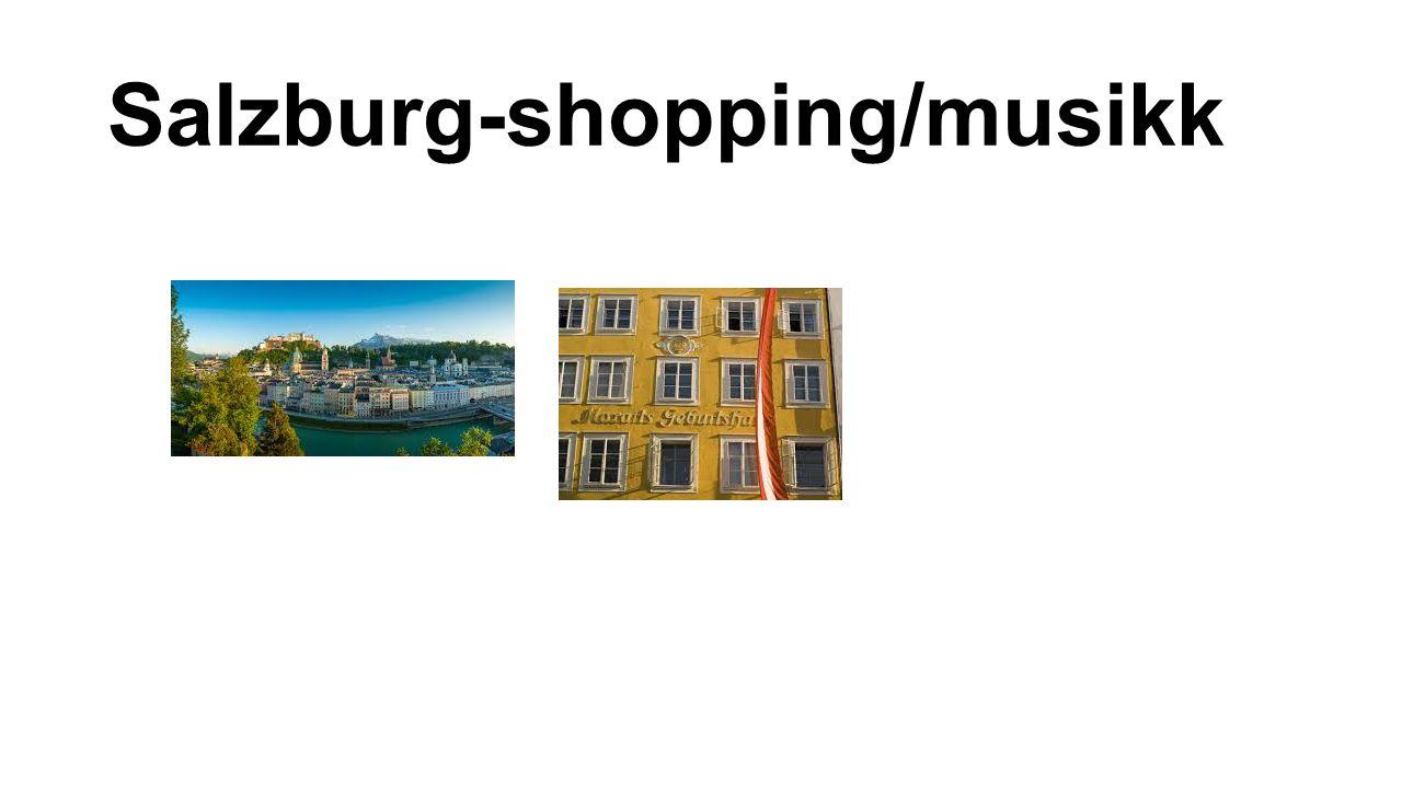 Salzburg-shopping/musikk