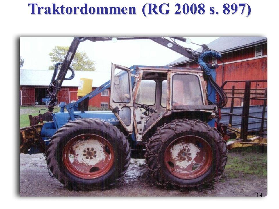 Traktordommen (RG 2008 s. 897) 14