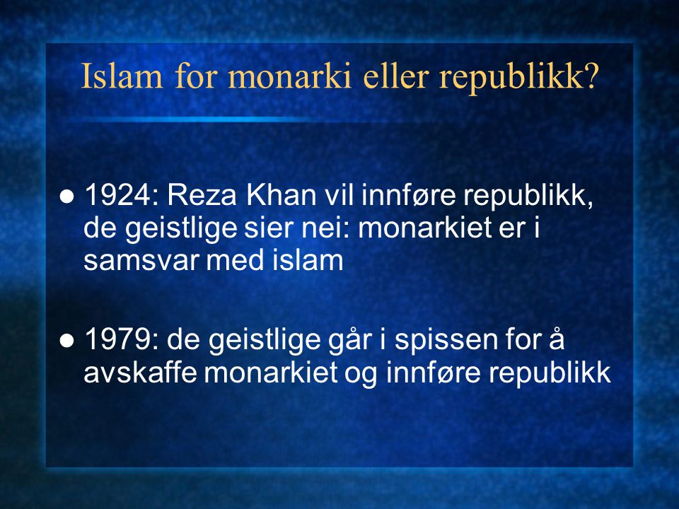 Islam for monarki eller republikk.