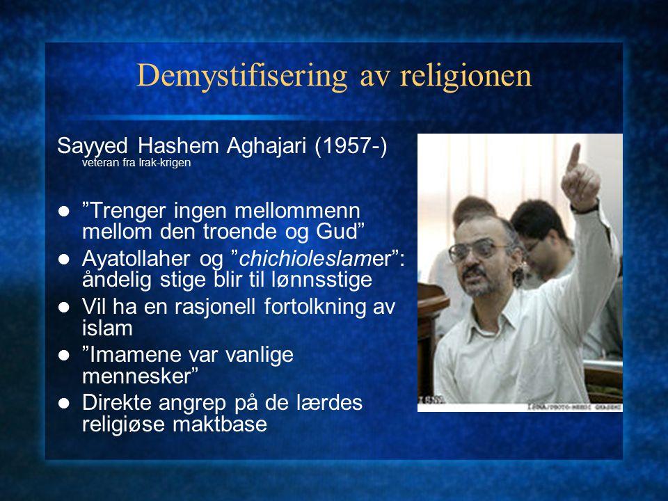 """Demystifisering av religionen Sayyed Hashem Aghajari (1957-) veteran fra Irak-krigen """"Trenger ingen mellommenn mellom den troende og Gud"""" Ayatollaher"""