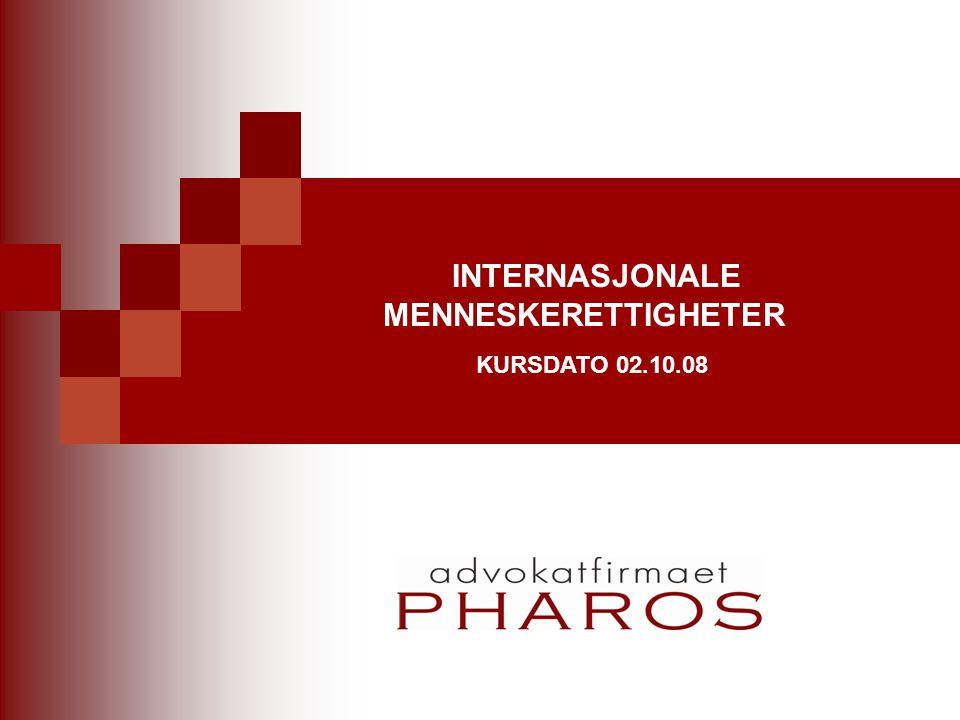 INTERNASJONALE MENNESKERETTIGHETER KURSDATO 02.10.08
