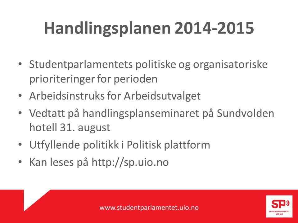 Studentparlamentet krever 1a.at all norsk offentlig finansiert høyere utdanning skal være gratis.