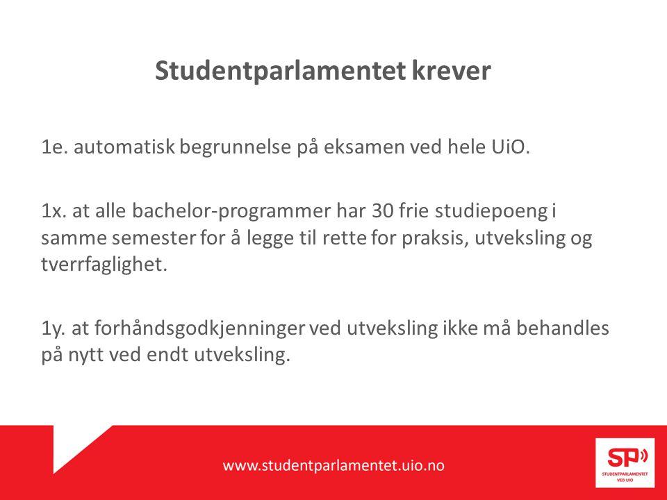 Studentparlamentet krever 1e. automatisk begrunnelse på eksamen ved hele UiO.