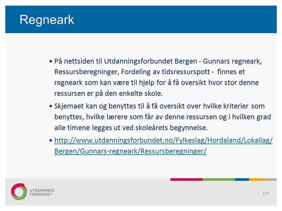 Regneark s11 På nettsiden til Utdanningsforbundet Bergen - Gunnars regneark, Ressursberegninger, Fordeling av tidsressurspott - finnes et regneark som