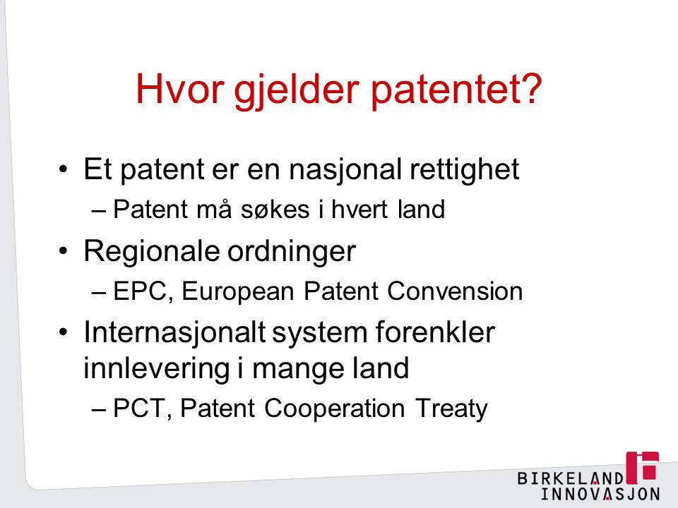 Hvor gjelder patentet.