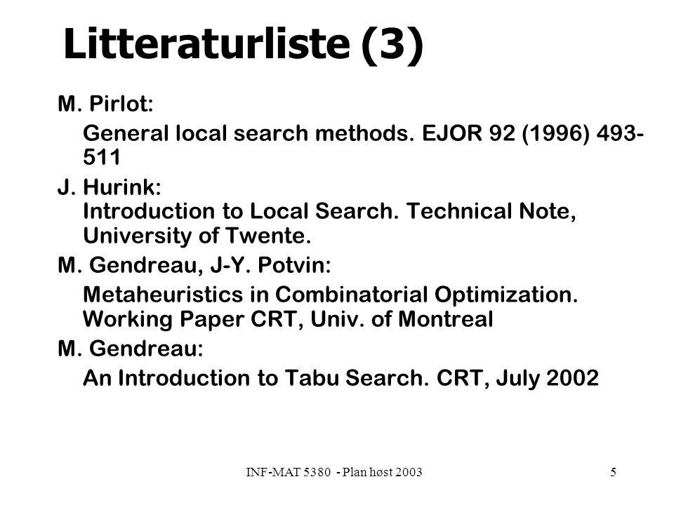 INF-MAT 5380 - Plan høst 20035 Litteraturliste (3) M.