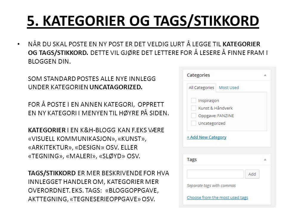 6.LEGG TIL MEDIA/ADD MEDIA KLIKK LEGG TIL MEDIA/ADD MEDIA FOR Å LASTE OPP BILDER ELLER VIDEO.