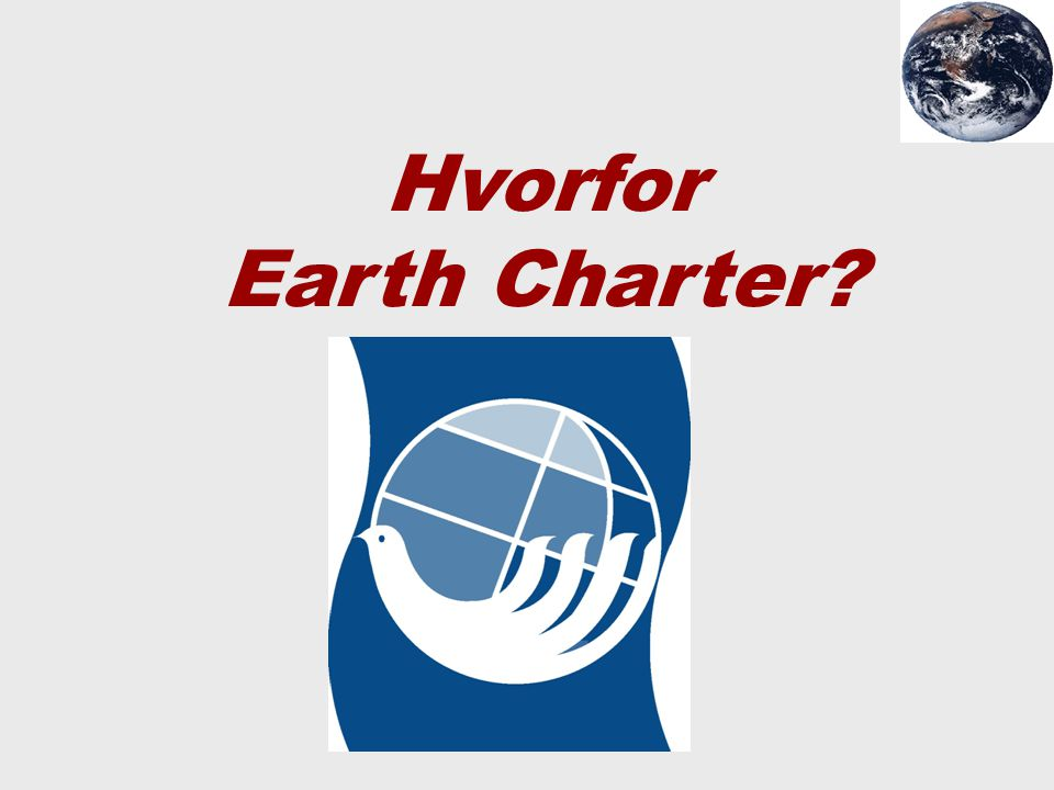 Hvorfor Earth Charter?
