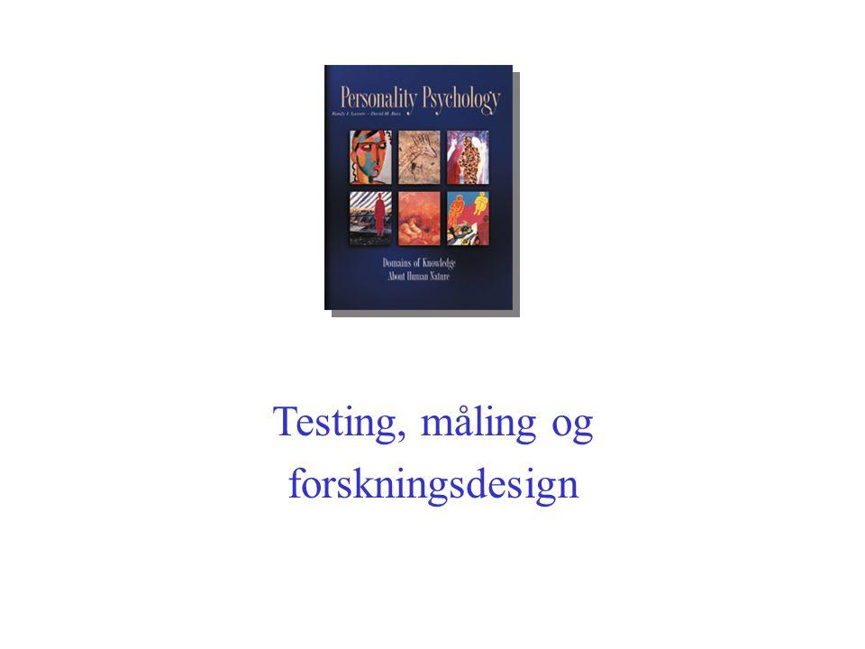 Testing, måling og forskningsdesign