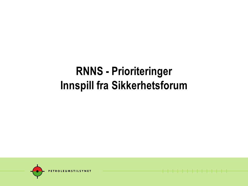 RNNS - Prioriteringer Innspill fra Sikkerhetsforum