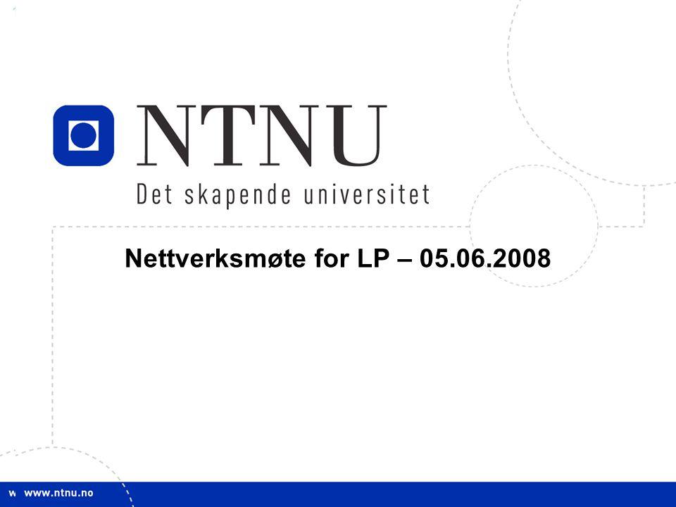 11 Nettverksmøte for LP – 05.06.2008