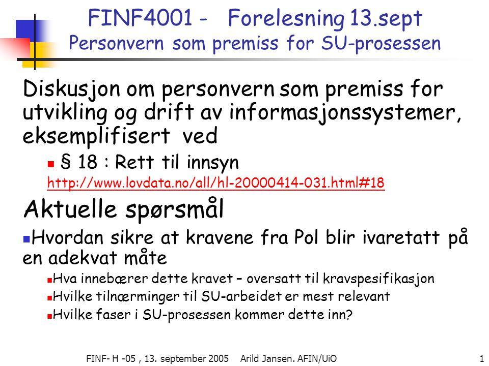 FINF- H -05, 13. september 2005 Arild Jansen.
