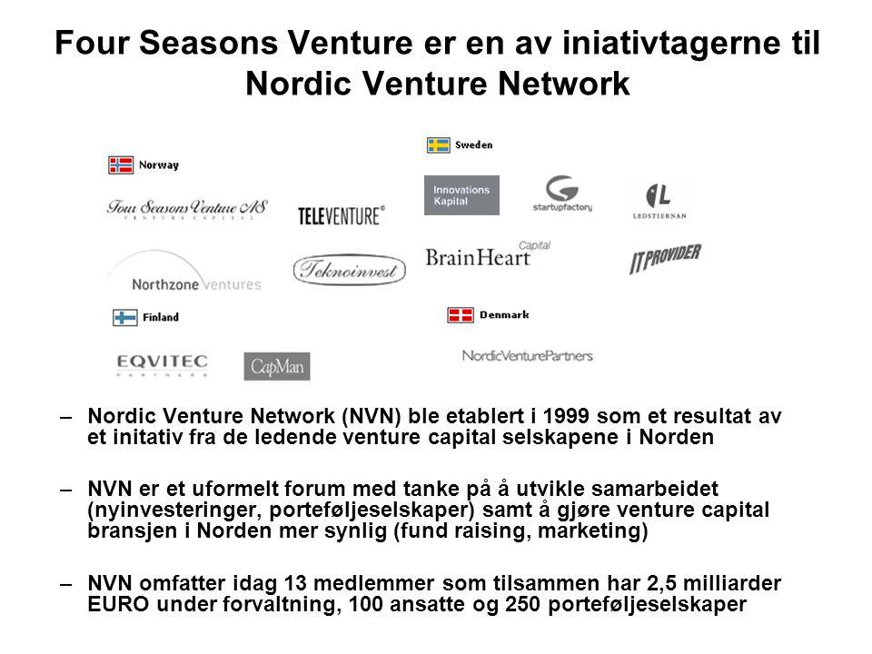 Four Seasons Venture er en av iniativtagerne til Nordic Venture Network –Nordic Venture Network (NVN) ble etablert i 1999 som et resultat av et initat
