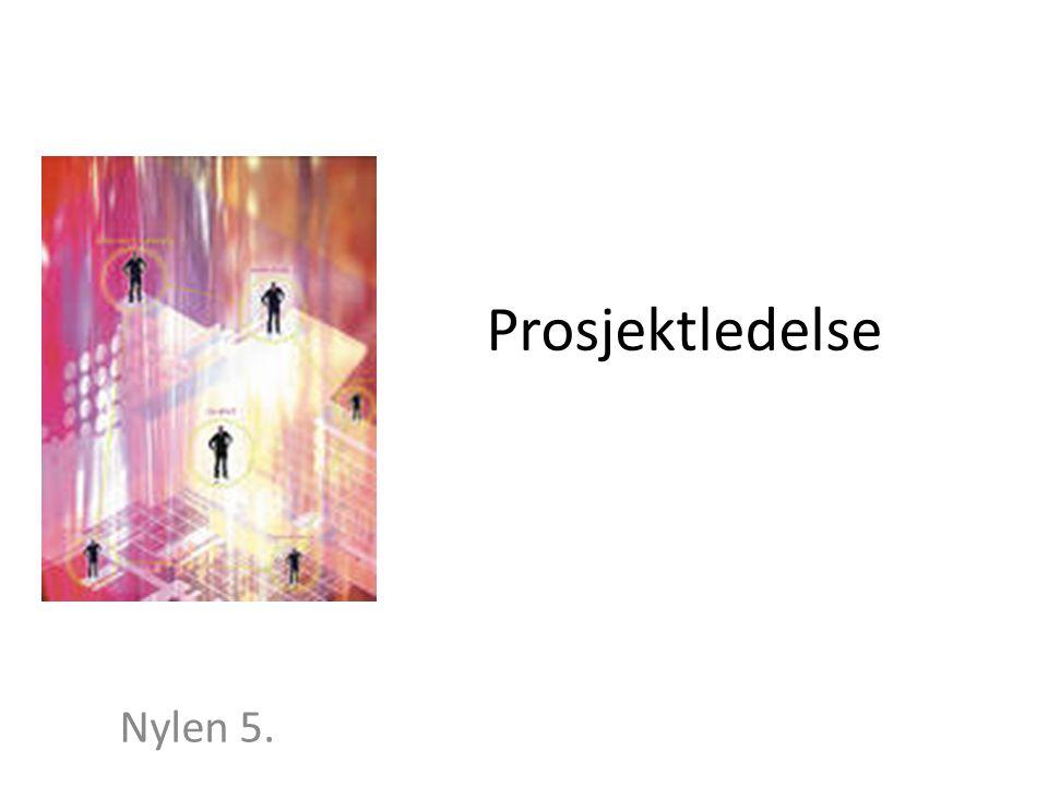 Prosjektledelse Nylen 5.