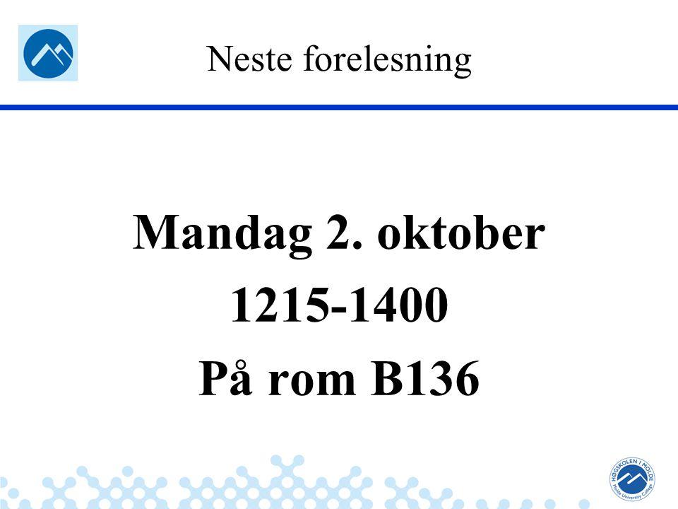 Jæger: Robuste og sikre systemer Neste forelesning Mandag 2. oktober 1215-1400 På rom B136