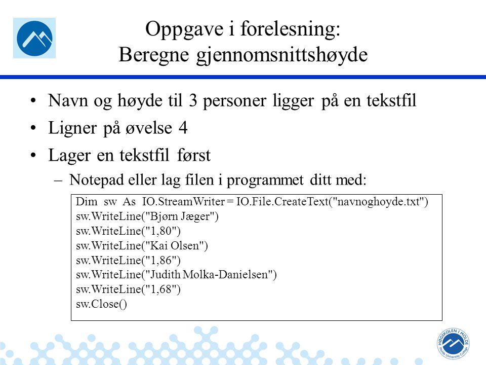 Jæger: Robuste og sikre systemer Program til knapp Beregn med kall av sub-programmer Private Sub btnBeregn_Click(...) Handles btnBeregn.Click Dim Gjennomsnitt As Double LagFil() LesFil() Gjennomsnitt = beregnGjennomsnitt() lstBox.Items.Add( Gjennomsnitt: & CStr(Gjennomsnitt)) End Sub