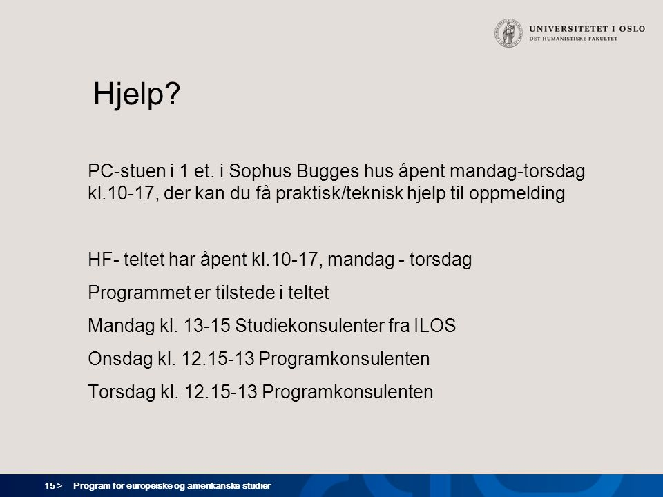 15 > Program for europeiske og amerikanske studier Hjelp.