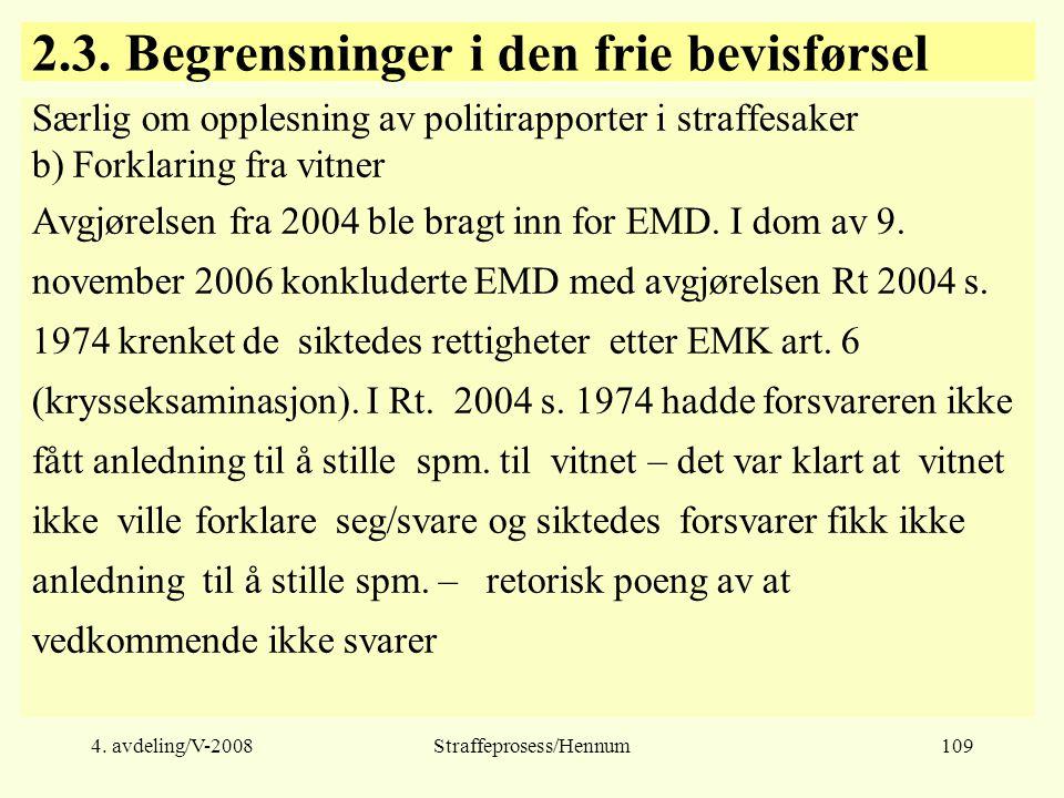 4.avdeling/V-2008Straffeprosess/Hennum109 2.3.