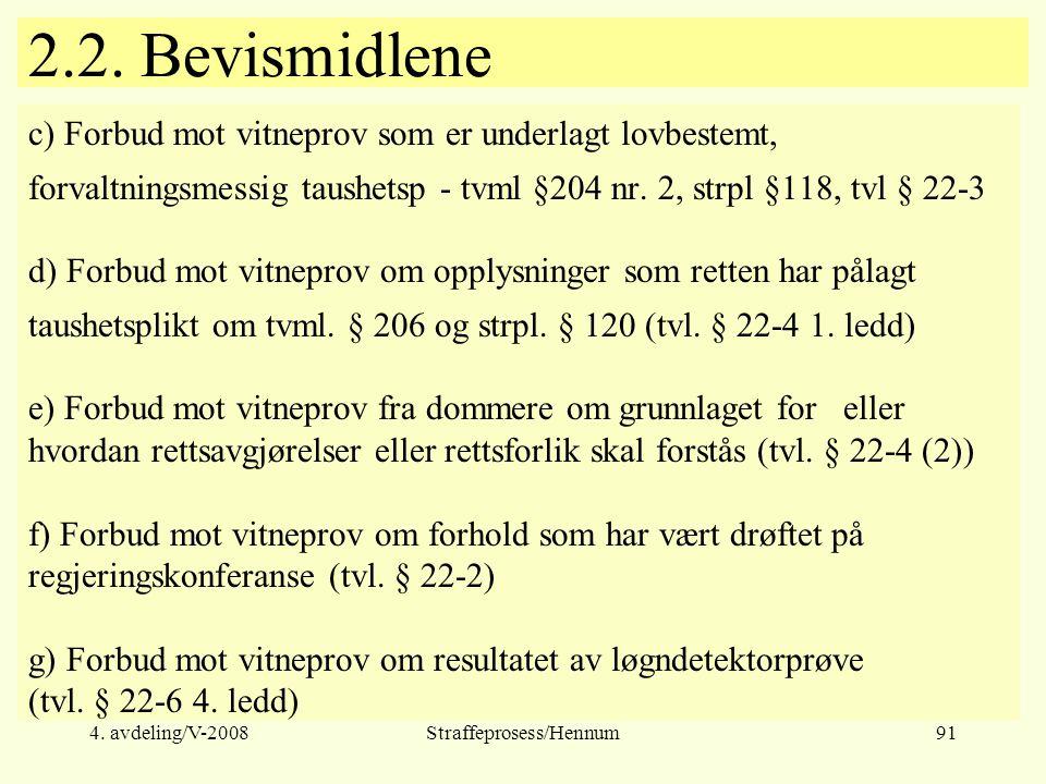 4.avdeling/V-2008Straffeprosess/Hennum91 2.2.