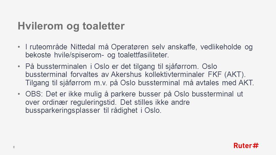 Hvilerom og toaletter I ruteområde Nittedal må Operatøren selv anskaffe, vedlikeholde og bekoste hvile/spiserom- og toalettfasiliteter.