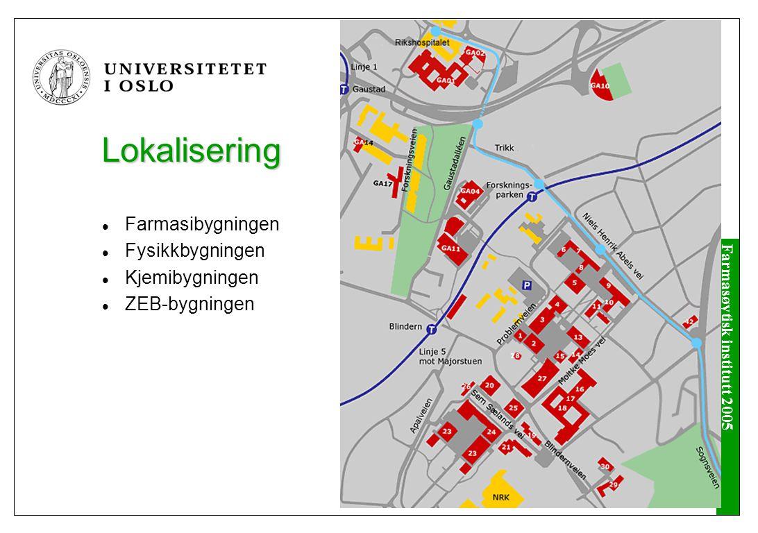Farmasøytisk institutt 2005 Farmasøytisk institutt - Universitetet i Oslo - Det matematisk- naturvitenskapelige fakultet - Farmasøytisk institutt